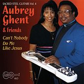 Can't Nobody Do Me Like Jesus by Aubrey Ghent