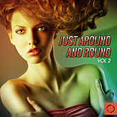Just Around and Round, Vol. 2 by Various Artists