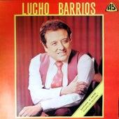 Lucho Barrios by Lucho Barrios
