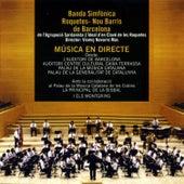 Música En Directe by Banda Simfònica Roquetes-Nou Barris de Barcelona