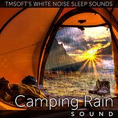 Camping Rain Sound by Tmsoft's White Noise Sleep Sounds