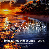 Best of Del Mar, Vol. 4 - 50 Beautiful Chill Sounds von Various Artists