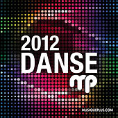 DansePlus 2012 by Various Artists