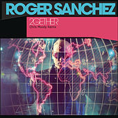 2Gether by Roger Sanchez