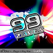 Lucky by eFlow and Ray Rae