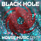 Black Hole House Music 08-15 de Various Artists