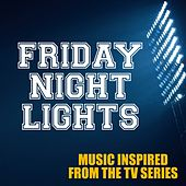 Friday Night Lights: Music Inspired from the TV Series de Various Artists