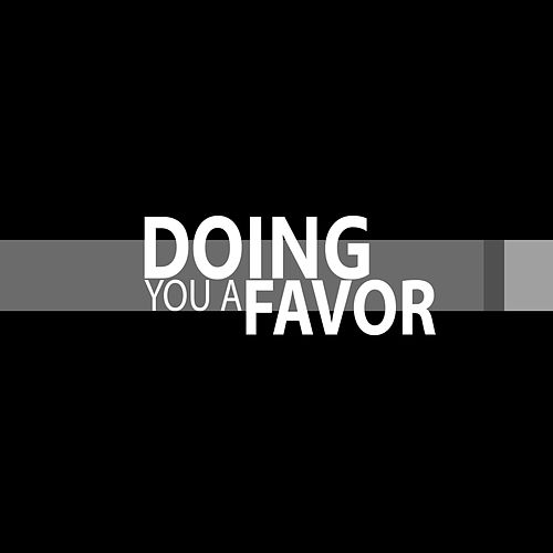 Doing You a Favor by A.M. Kidd