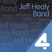 Four Hits: The Jeff Healey Band by Jeff Healey