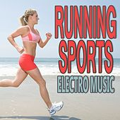 Running Sports Electro Music by Various Artists