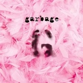 Garbage (20th Anniversary Deluxe Edition (Remastered)) de Garbage