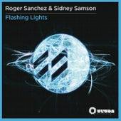 Flashing Lights (Remixes) by Roger Sanchez