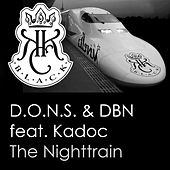The Nighttrain by D.O.N.S