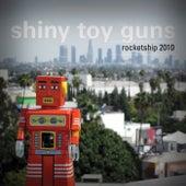 Rocketship 2010 by Shiny Toy Guns