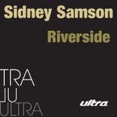 Riverside by Sidney Samson