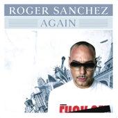 Again by Roger Sanchez