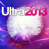 Ultra 2013 by Various Artists