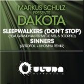 Sleepwalkers (Dont Stop) + Sinners (The Remixes) by Dakota