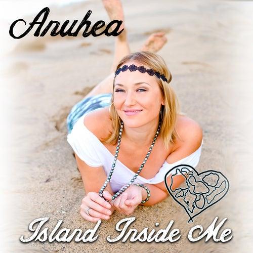 Island Inside Me by Anuhea