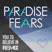 You to Believe in (R. van Rijn Remix) - Single by Paradise Fears