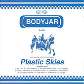 Plastic Skies de Bodyjar