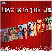 Love is in the Air by Various Artists