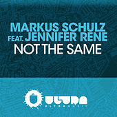 Not The Same by Markus Schulz