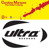 The Killer's Song by Carolina Marquez