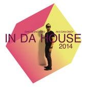 In Da House 2014 by Dan Desnoyers