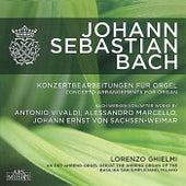 Bach: Concerto Arrangements for Organ by Lorenzo Ghielmi