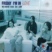 Friday I'm in Love by Friday