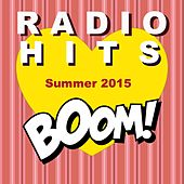 Radio Hits - Summer 2015 (Boom Di Successi) de Various Artists