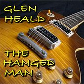 The Hanged Man by Glen Heald