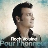 Pour l'honneur by Roch Voisine