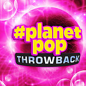 #Planetpop Throwback by Various Artists