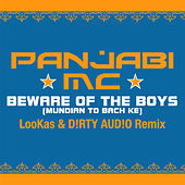 Beware of the Boys (Mundian to Bach Ke) by Panjabi MC