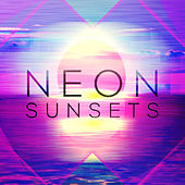 Neon Sunsets by Various Artists