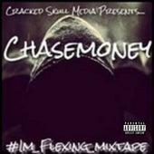 I'm Flexing von Chasemoney