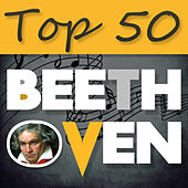 Top 50 Beethoven – The Best Classical Masterpieces by Various Artists