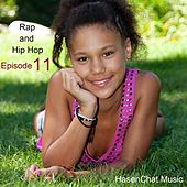 Rap and Hip Hop (Episode 11) by Hasenchat Music