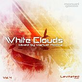 White Clouds, Vol. 4: Mixed by Manuel Rocca - EP by Various Artists
