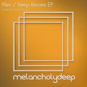 Deep Heroes - Single by Los Mier