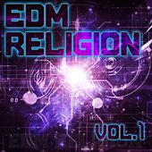 EDM Religion, Vol. 1 - EP by Various Artists