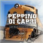 Last Train To San Fernando by Peppino Di Capri