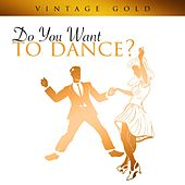 Vintage Gold -Do You Want To Dance? di Various Artists