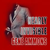 Nearly Invisible de Gene Ammons