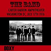 Carter Barron Amphitheater Washington DC, July 17th 1976 (Doxy Collection, Remastered, Live) de The Band