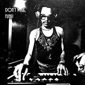 Don't Walk, Funk! - EP de Nelue