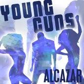 Young Guns (Go For It) von Alcazar