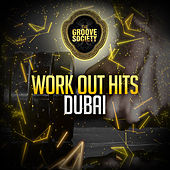 Workout Hits Dubai by Various Artists